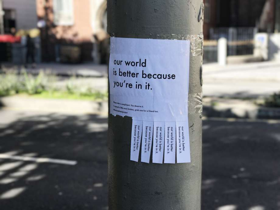Signs from #thecomplimentproject have been popping up around San Francisco
